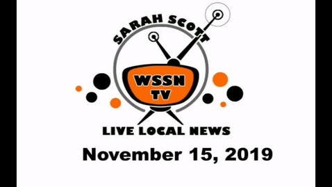 Thumbnail for entry WSSN News November 15, 2019
