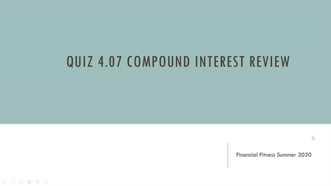 Thumbnail for entry Financial Fitness Quiz 4.07  Instructional Video