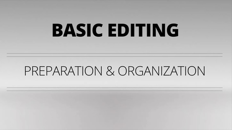 Thumbnail for entry Basic Video Editing:  Preparation and Organization_V1 by Videomaker