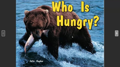 Thumbnail for entry Guided Reading C- Who is Hungry