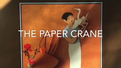 "Thumbnail for entry ""The Paper Crane"" Read Aloud"