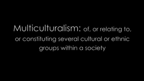 Thumbnail for entry Multiculturalism