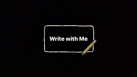 Thumbnail for entry Wednesday 5/20 - Write with Me