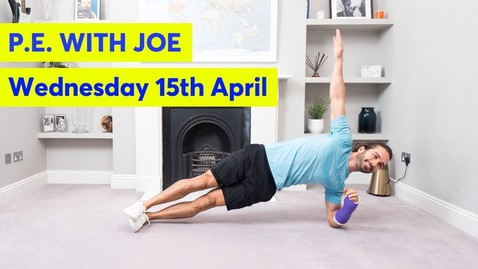 Thumbnail for entry PE With Joe | Wednesday 15th April
