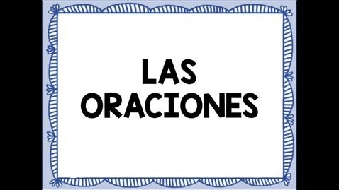 Thumbnail for entry Oraciones
