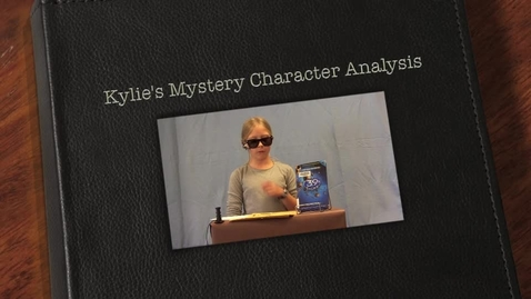 Thumbnail for entry Kylie's Mystery Character Analysis