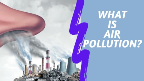 Thumbnail for entry Introduction To Air Pollution | Outdoor & Indoor Air Pollution | LetsTute