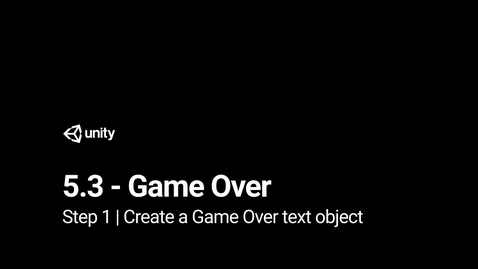 Thumbnail for entry 2.Create a Game Over text object
