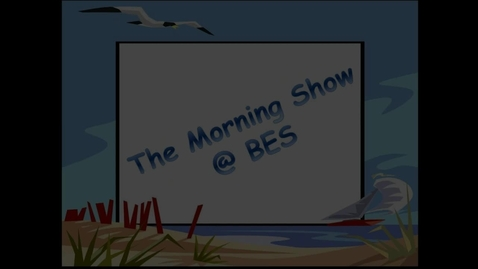 Thumbnail for entry The Morning Show @ BES - November 14, 2016