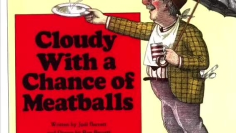 "Thumbnail for entry ""Cloudy With A Chance of Meatballs"" Read Aloud"