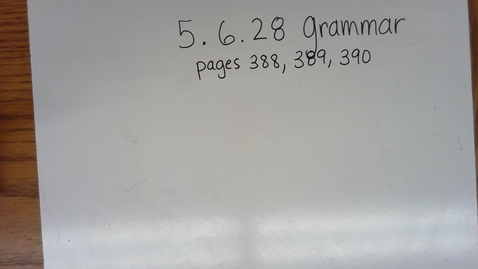 Thumbnail for entry 5.28 Grammar Wed