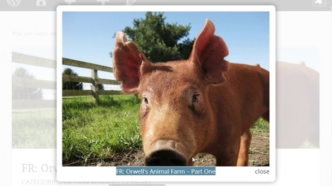 Thumbnail for entry FR: Orwell's Animal Farm – Part One