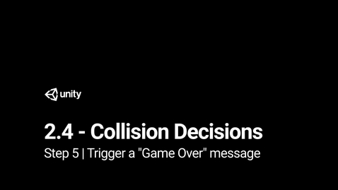 """Thumbnail for entry Lesson 2.4 Step 5 - Trigger a """"Game Over"""" message"""