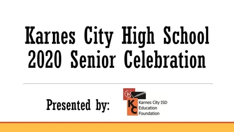 Thumbnail for entry KCISD Senior Celebration 2020 (480p)