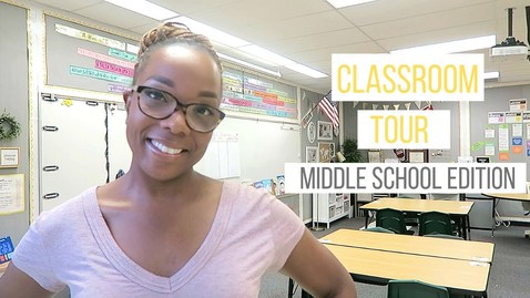 Thumbnail for entry Classroom Tour - Middle School Edition