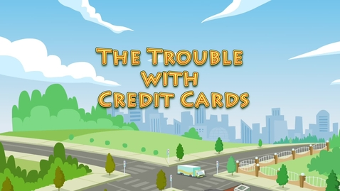 Thumbnail for entry Trouble With Credit Cards