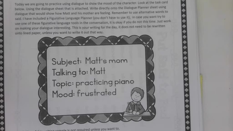Thumbnail for entry 6th Grade Writing - Show don't tell dialogue - Matt and his Mom - Frustration May 7