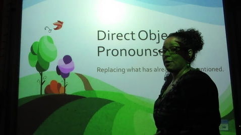Thumbnail for entry Spanish - Direct Object Pronouns (DOPs)
