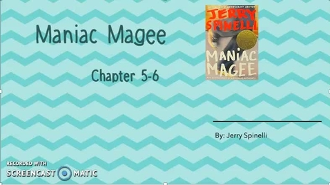 Thumbnail for entry Ch 5-6 Maniac Magee Read Aloud