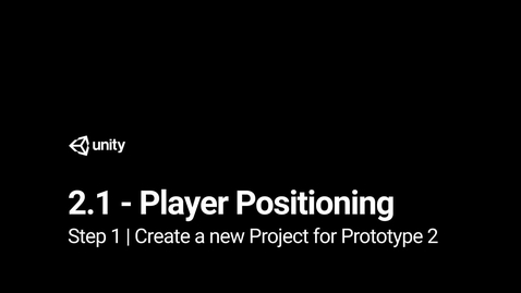 Thumbnail for entry Lesson 2.1 Step 1 - Create a new Project for Prototype 2