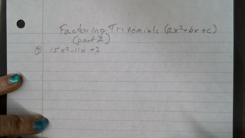 Thumbnail for entry Factoring Trinomials part 2
