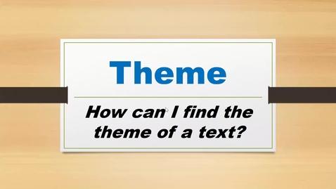 Thumbnail for entry Theme Lesson