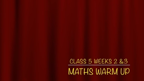 Thumbnail for entry Class 5 T2 W3 Part A Maths