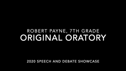 Thumbnail for entry Robert Payne 2020 (Original Oratory)