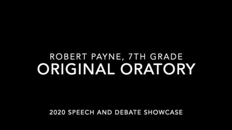Thumbnail for entry Robert Payne 2020 (Original Oratory)
