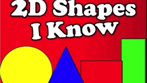 Thumbnail for entry 2-D Shape Song