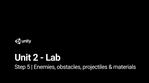 Thumbnail for entry Step 5 - Enemies, obstacles, projectiles & materials