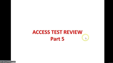 Thumbnail for entry ACCESS TEST Part 5 Objective Test
