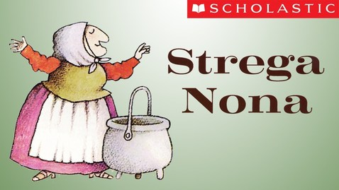 Thumbnail for entry Scholastic's Strega Nona (Español)