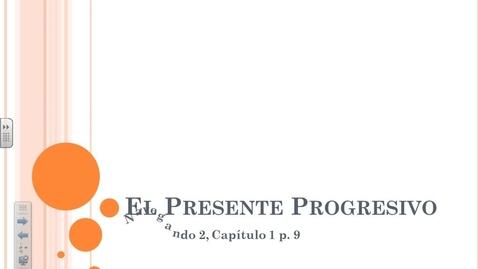 Thumbnail for entry Navegando 2.1A El Presente Progresivo
