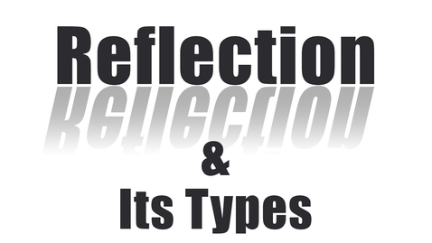 Thumbnail for entry Reflection & its Types | Laws of Reflection | Physics | Science | LetsTute