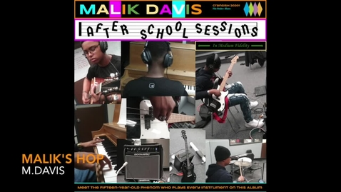 Thumbnail for entry After School Sessions- Malik Davis: Side 2