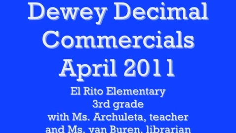 Thumbnail for entry Dewey Decimal Commercials (4)