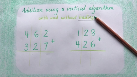 Thumbnail for entry Addition using a vertical algorithm