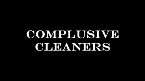 Thumbnail for entry Compulsive Cleaners