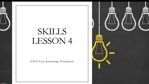 Thumbnail for entry CKLA Skills Unit 4 Lesson 4 - 2nd Grade