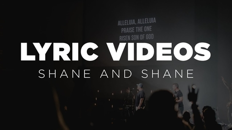 Thumbnail for entry Psalm 46: Shane and Shane