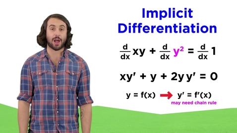 Thumbnail for entry Implicit Differentiation