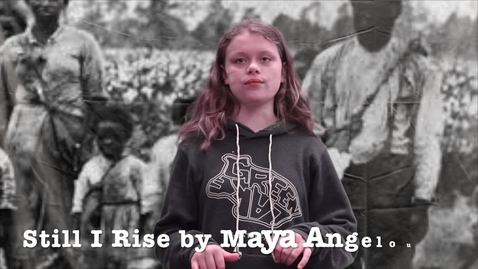 Thumbnail for entry Still I Rise by Maya Angelou
