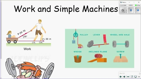 Thumbnail for entry Work and Simple Machines Part 1.wmv