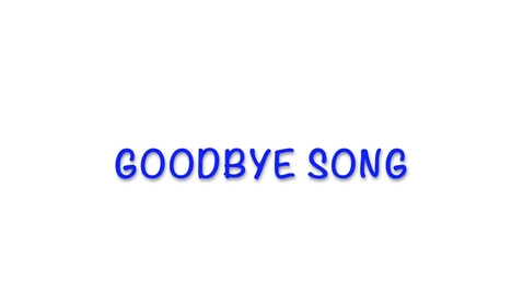 Thumbnail for entry Goodbye Song