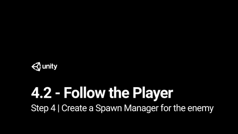 Thumbnail for entry 5. Create a Spawn Manager for the enemy