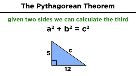 Thumbnail for entry The Pythagorean Theorem