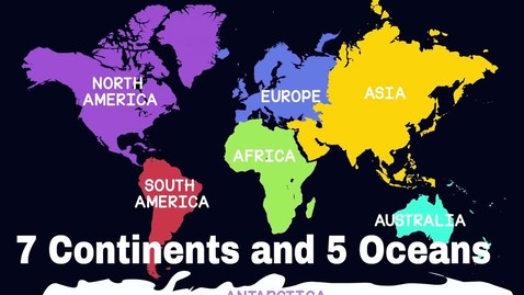 Thumbnail for entry 7 Continents and 5 Oceans of the World - Geography for Kids | Educational Videos | The openbook