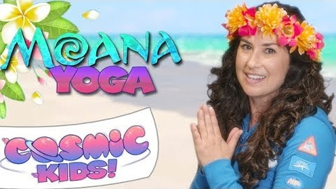 Thumbnail for entry Moana | A Cosmic Kids Yoga Adventure!