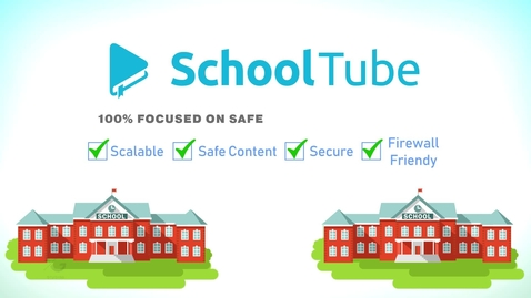 Thumbnail for entry What Is SchoolTube?